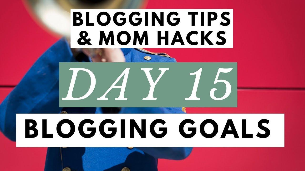 Create Smart Goals for Your Blogging Business ● Blogging Tips & Mom Hacks Series DAY 15