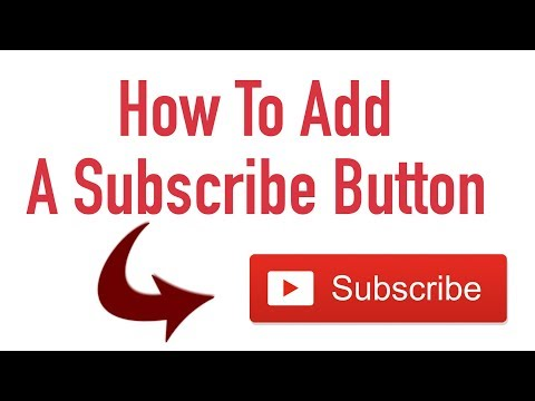 How To Add A Subscribe Button To Your Youtube Videos 2018