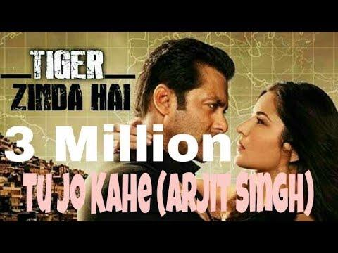Arjit Singh - Tu Jo Kahe   Tiger Zinda Hai First Song Leaked   Official Music