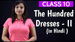 The Hundred Dresses Part 2 | in Hindi with Question Answers | The Hundred Dresses Class 10