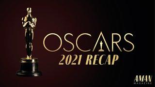 2021 Oscars Recap |Aman Magazi…