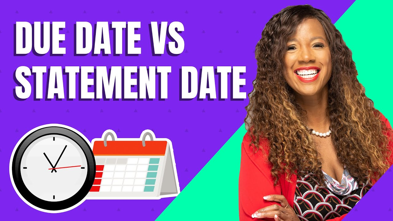 Credit Card Payment Due Date vs Statement Date (WHAT'S THE DIFFERENCE?)