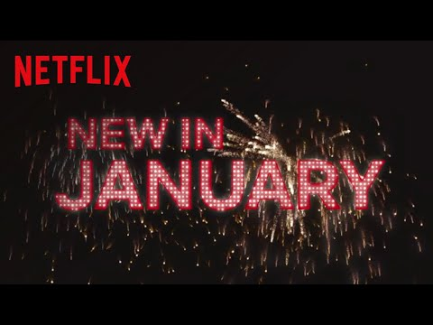 Everything coming to Netflix in January