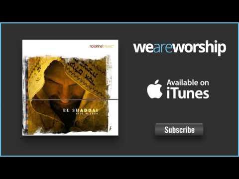 Paul Wilbur - Baruch Adonai  El Shaddai (Medley)