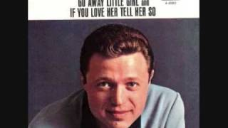 """Go Away, Little Girl""  Steve Lawrence"