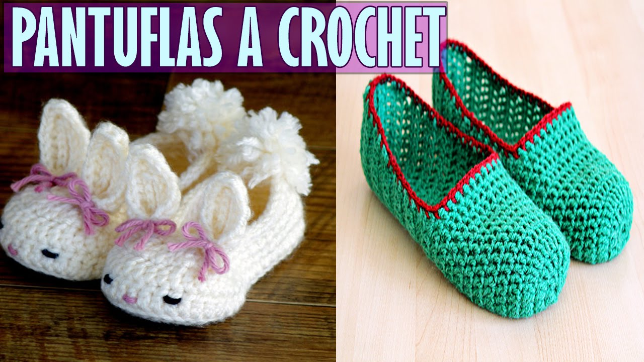 Pantuflas o Babuchas Tejidas a Crochet - YouTube