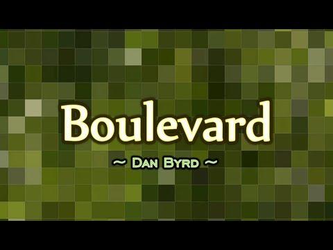 Boulevard - Dan Byrd (KARAOKE VERSION)