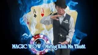 Magic WOW Michael Person - Miếng Kính Ma Thuật Nguyễn Hồng Nhân