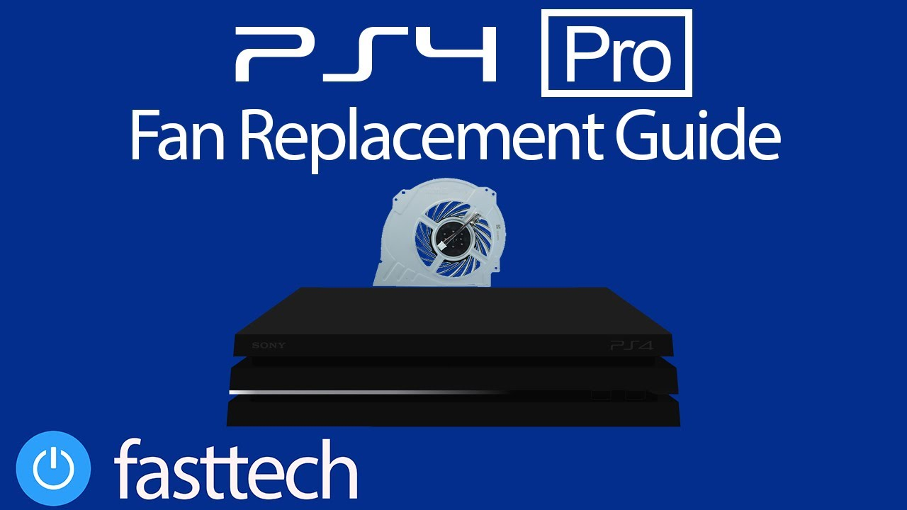 PS4 Pro Fan Replacement (PS4 is Too Hot, Overheating, Turning Off)