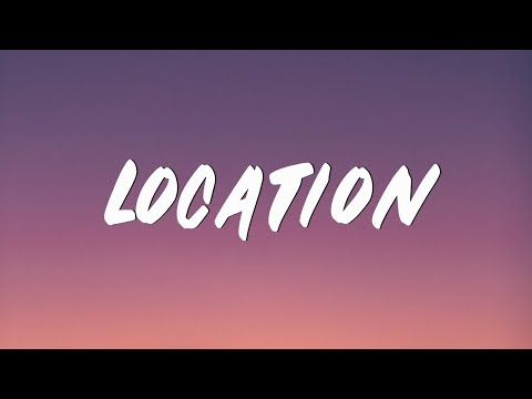 Khalid -Location (Lyrics)