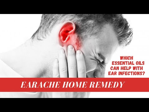 Earache Home Remedy Which Essential Oils Can Help With Ear Infections Youtube