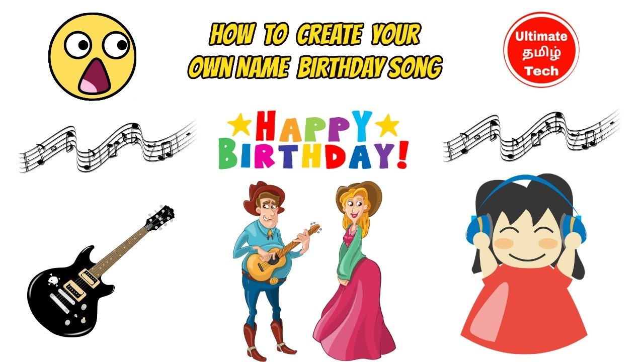 How to Create Your Own Name Birthday Song Wonderful Girl Voice – Birthday Song Greetings