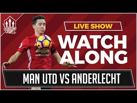 Manchester United vs Anderlecht LIVE STREAM WATCHALONG