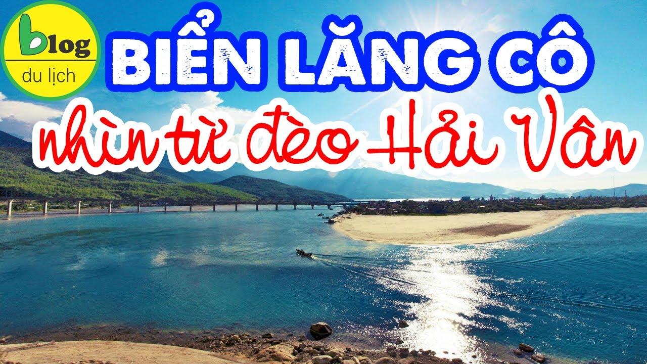 Du lịch Huế: bãi biển Lăng Cô là VỊNH BIỂN ĐẸP NHẤT THẾ GIỚI?