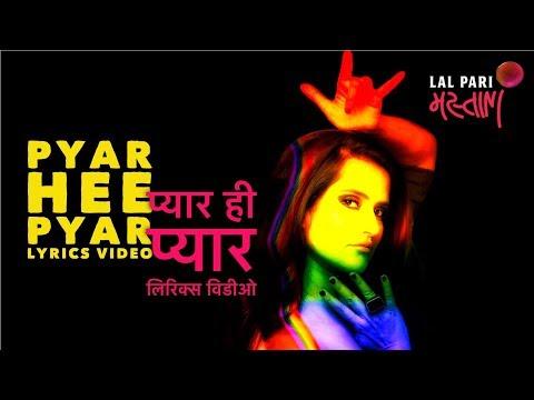 Pyar Hee Pyar | Lyrics Video | Sona Mohapatra | Ram Sampath | Munna Dhiman
