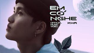 Em Có Nghe - Kha ( Audio Lyric )   Union Star