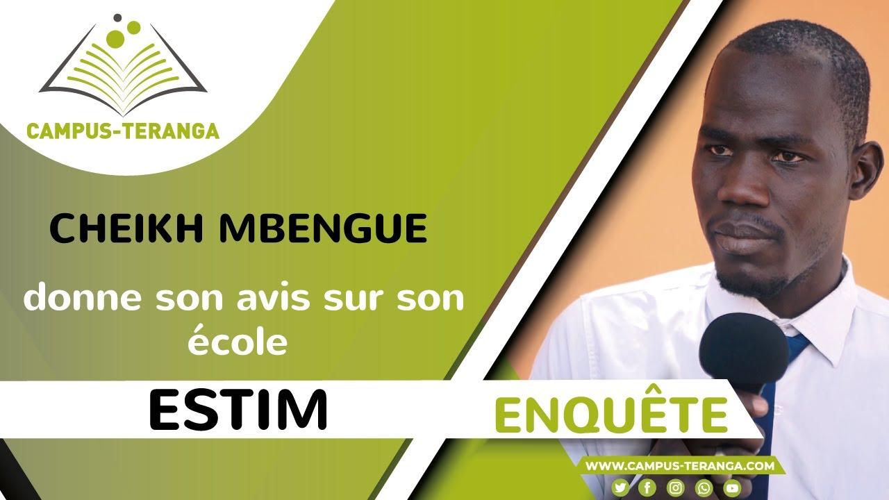 Download Enquête : Cheikh MBENGUE, étudiant à ESTIM, donne son avis sur son école.
