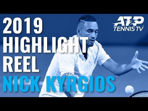 NICK KYRGIOS: 2019 ATP Highlight Reel