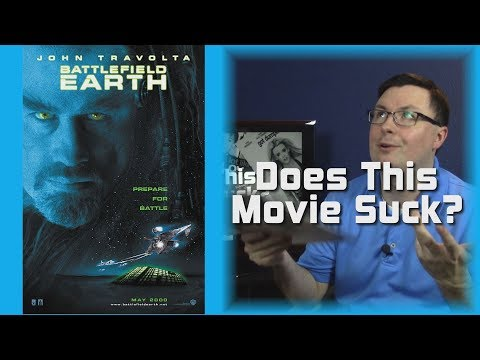 Does This Movie Suck? - Battlefield Earth