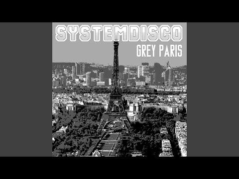 SystemDisco - Grey Paris csengőhang letöltés