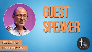Mildura Church of Christ | Guest Preacher | Phil Kua
