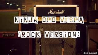 #nellakharisma #rock #cover #ninjaopovespa Ninja Opo Vespa (Rock Version) - Cover by Dmo Project