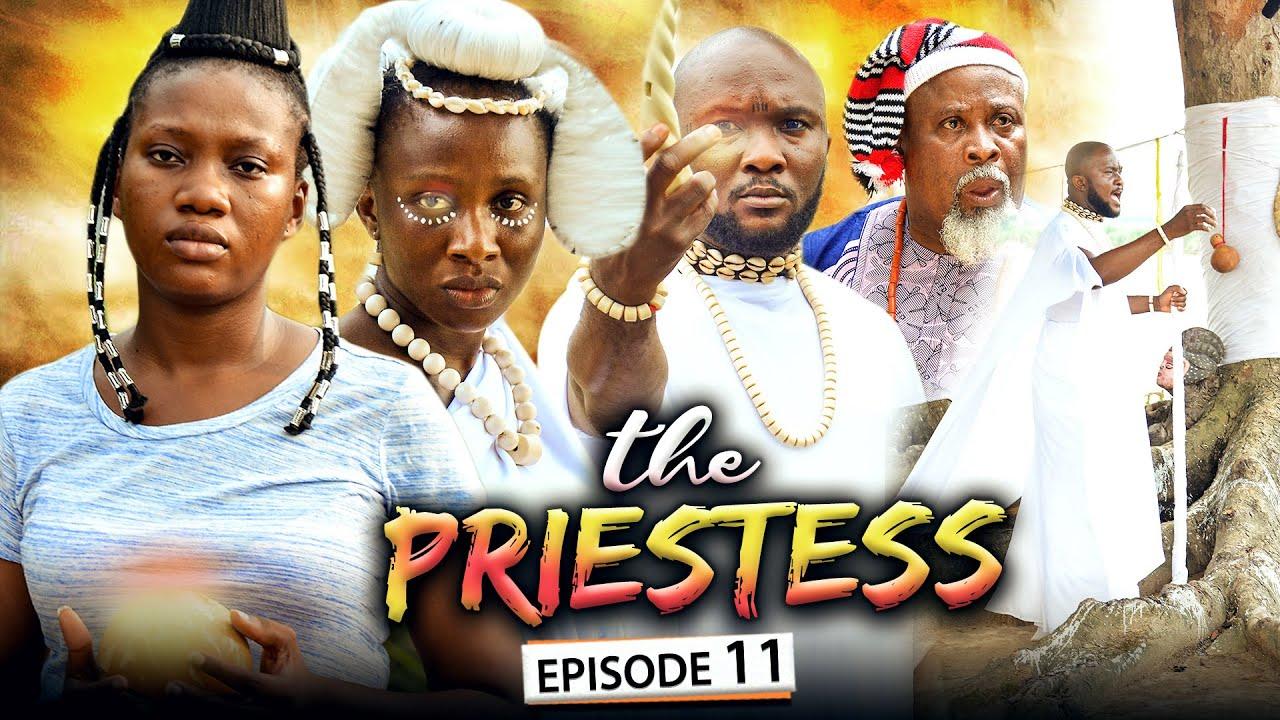 Download THE PRIESTESS EPISODE 11 (New Movie) Sonia Uche/Chinenye Nnebe/Rhema 2021 Nigerian Nollywood Movie