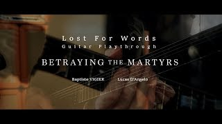 Betraying The Martyrs Lost For Words Guitar Playthrough