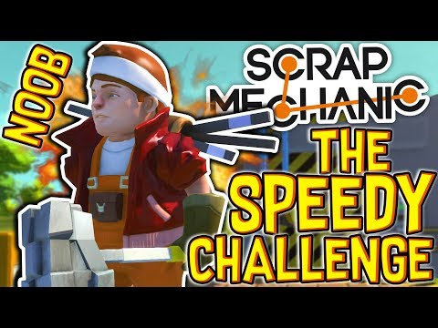 Scrap Mechanic - THE 'SPEEDY' CHALLENGE!! W/AshDubh & Speedy - [#59] | Gameplay