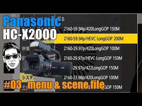 Panasonic HC-X2000 Part 3 menu & scene file Ufer! VLOG_377