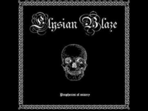 Elysian Blaze - ...Are You Afraid of Dying