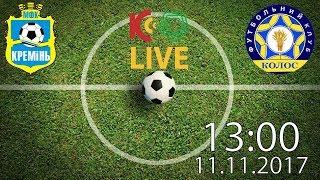 FC Kremin Kremenchuk vs FC Kolos Kovalivka full match