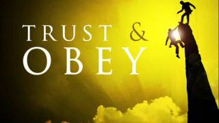 Trust and Obey hymn