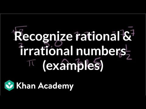 Recognizing rational and irrational numbers (examples) | Algebra I | Khan Academy
