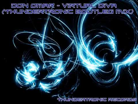Don omar virtual diva thundertronic bootleg mix youtube - Don omar virtual diva ...