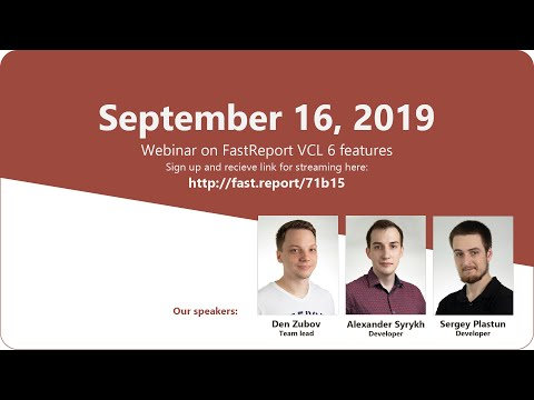 Webinar On FastReport VCL 6 Features