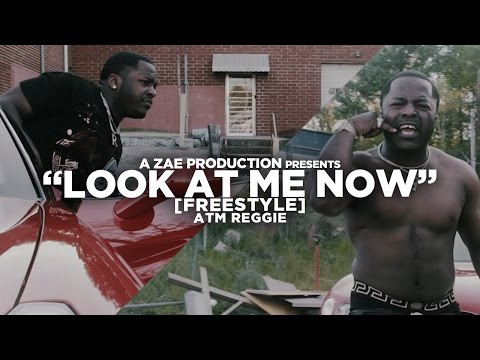 ATM Reggie -Look At Me Now (Freestyle) Shot By @AZaeProduction