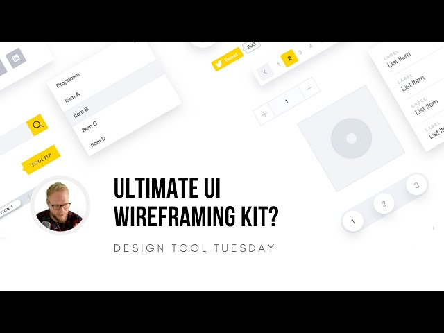 Ultimate UI Wireframing Kit? - Design Tool Tuesday, Ep14
