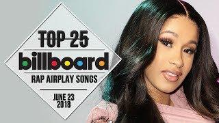 Top 25 • Billboard Rap Songs • June 23, 2018 | Airplay-Charts