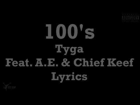 Tyga - 100s ft.Chief Keef, AE Lyrics (FULL HD) | Tyga - 100s LYRICS