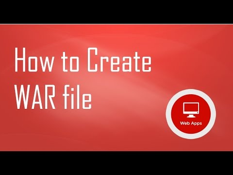 How to Create WAR (Web Archive Resources) file for Web Applications