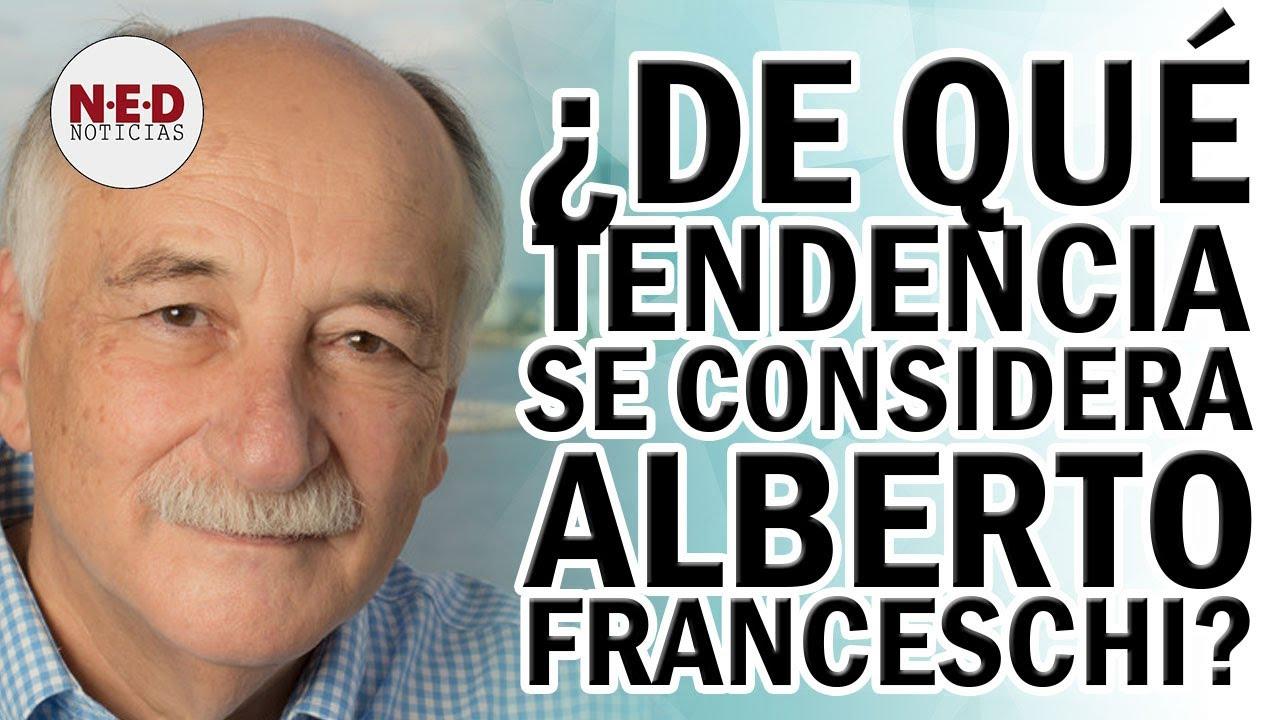 ¿DE QUÉ TENDENCIA SE CONSIDERA ALBERTO FRANCESCHI?