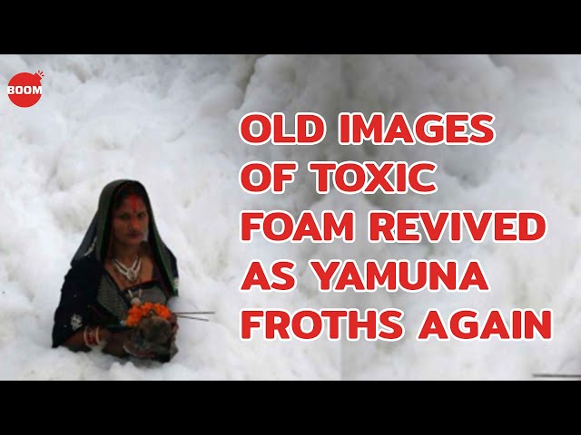 Old Images Of Toxic Foam Revived As Yamuna Froths Again