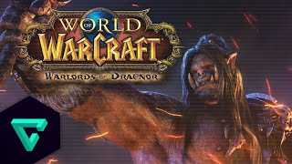 Warlords of Draenor : Everything New About World of Warcraft | New Gameplay & Features