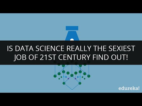 Data Scientist - Data Science Jobs, Career | Is Data Science Really The Sexiest Job Of 21st Century?