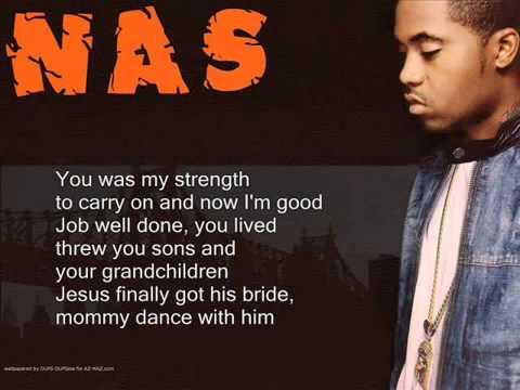 Nas - Dance with your mama with lyrics