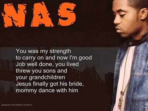 Nas - Dance with your mama with lyrics