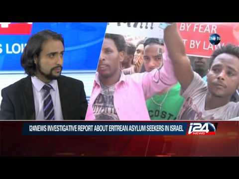 01/25: I24news Investigate Report About Eritrean Asylum Seekers In Israel