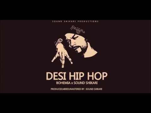Bohemia - Desi Hip Hop (Trap Freestyle) beatsbySoundShikari