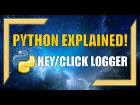Analyst Rising How to Create a KEYLOGGER and CLICKLOGGER in Python
